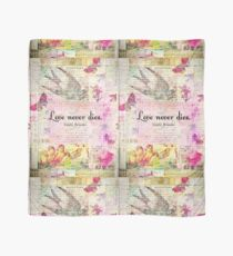 Love never dies QUOTE BY Emily Bronte with vintage art Scarf