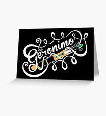 Geronimo Greeting Card