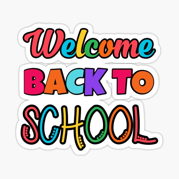 Welcome Back To School Stickers | Redbubble