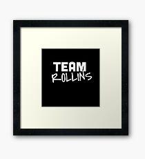Team Rollins Framed Print
