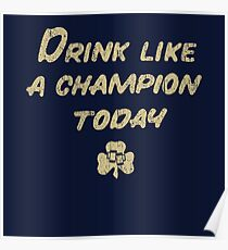 Drink Like a Champion - South Bend Style Dark Blue Poster