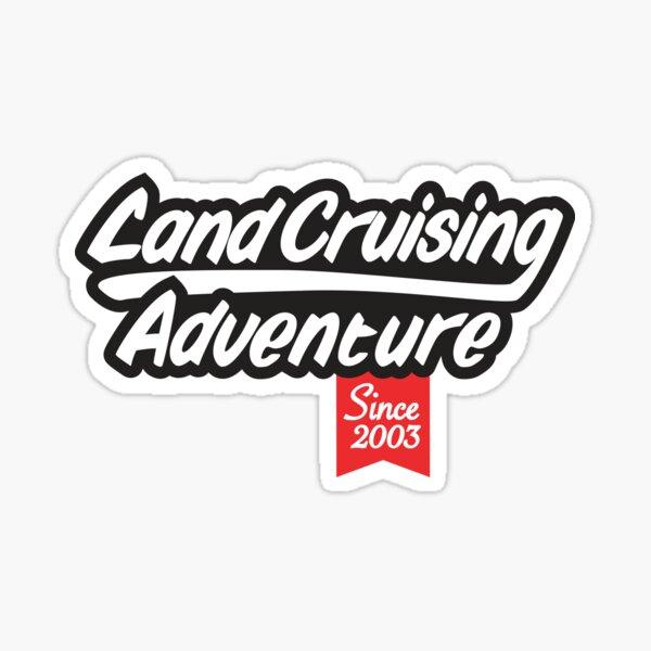 Landcruising Adventure since 2003 Sticker