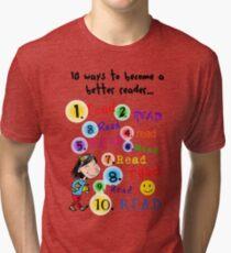 Better Reader Tri-blend T-Shirt