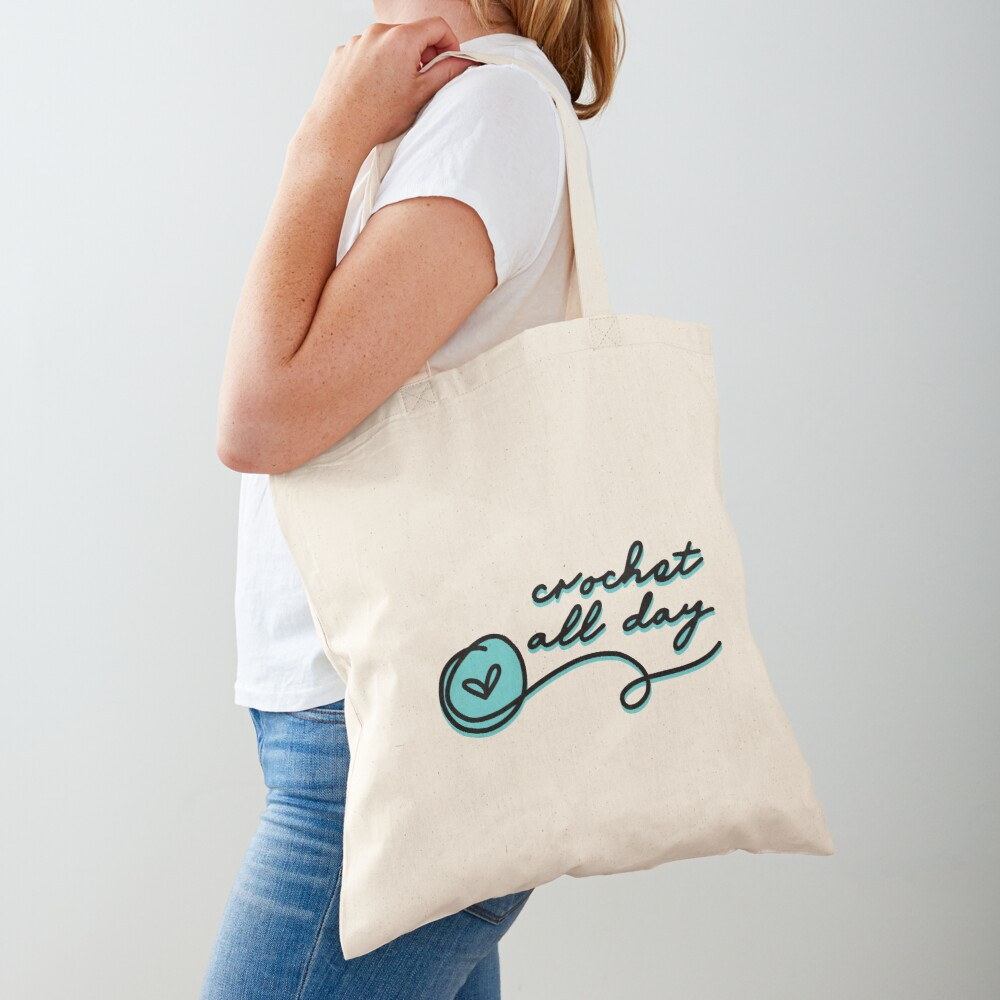 crochet all day Tote Bag