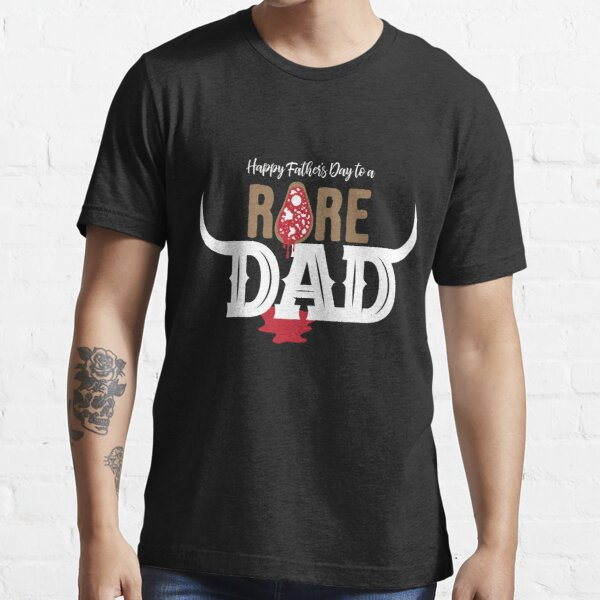 Father's Day Gift for a Meat Loving Dad Essential T-Shirt