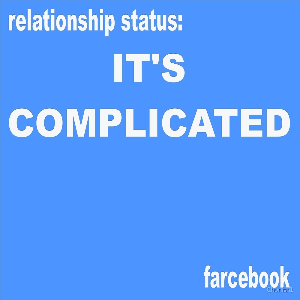FARCEBOOK IT'S COMPLICATED by Churlish1
