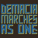 Demacia marches as one by Tomas Cacko