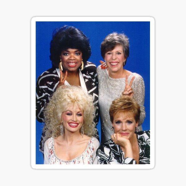 oprah, dolly, julie and carol Sticker