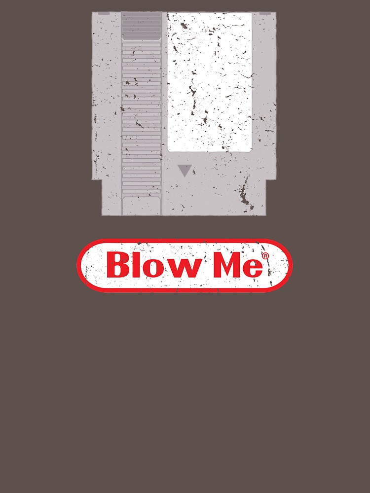 Blow Me - Vintage Nintendo Cartridge | Unisex T-Shirt