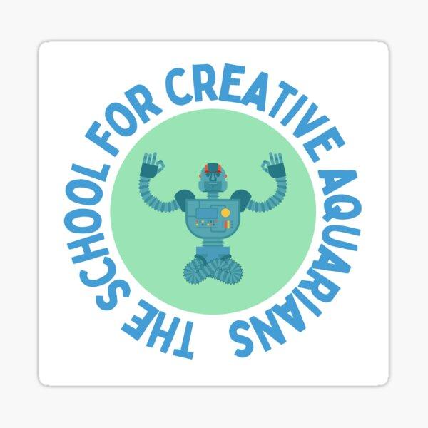 The School for Creative Aquarians Sticker