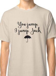 Gilmore Girls - You Jump, I jump, Jack Classic T-Shirt