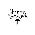 Gilmore Girls - You Jump, I jump, Jack by Quotation  Park