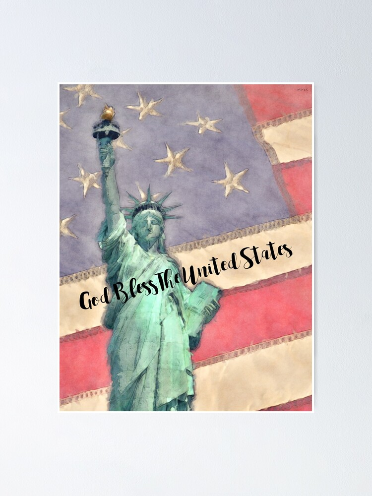 Alternate view of God Bless The United States Poster