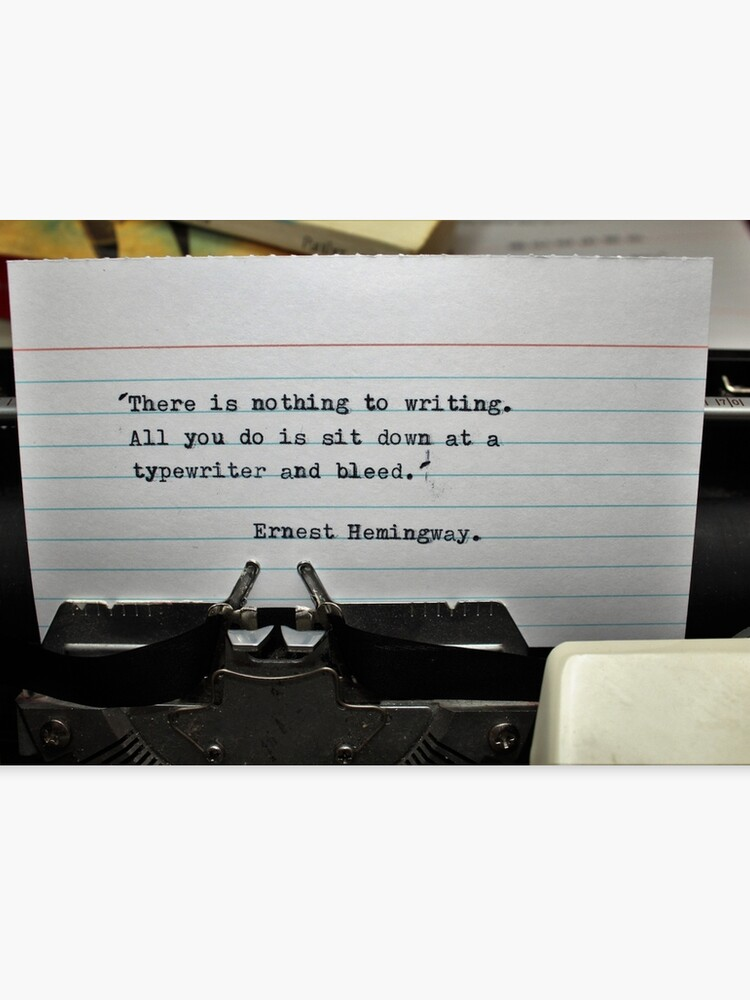Typewritten Hemingway Quotation  'sit down at a typewriter and bleed' |  Canvas Print