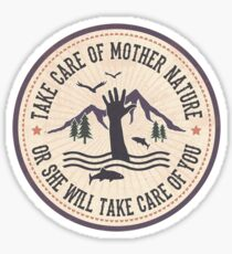 Take Care of Mother Nature - Version 2 Sticker