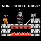No Plumbers Shall Pass! by RyanAstle