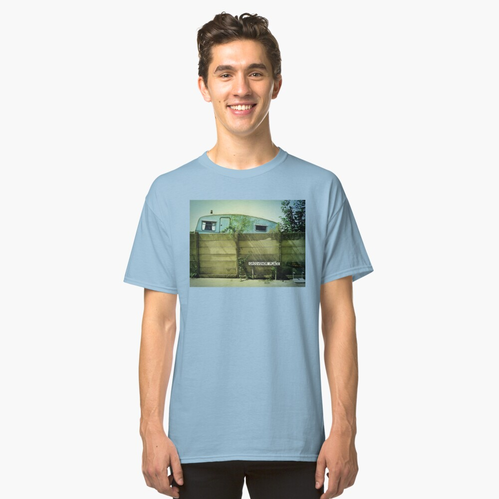 In every dream home a heartache... Classic T-Shirt Front