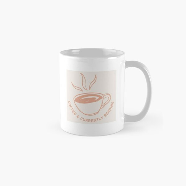 """""""Coffee & Currently Reading"""" for bookworms Classic Mug"""
