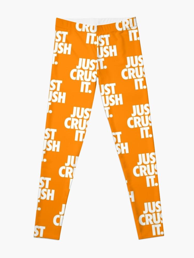 Alternate view of JUST CRUSH IT. Leggings