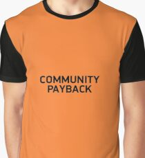 community payback Graphic T-Shirt