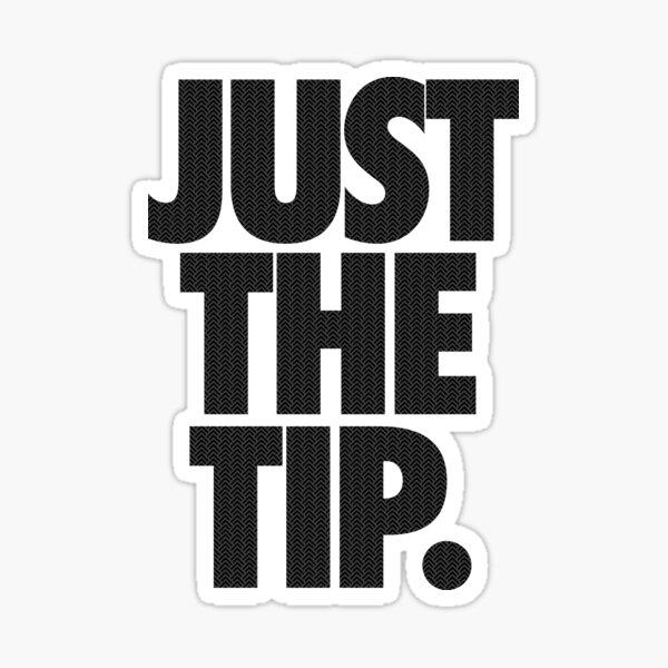 JUST THE TIP. - Chevron Texture Sticker