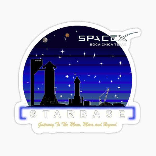 SpaceX STARBASE Boca Chica Texas Sticker