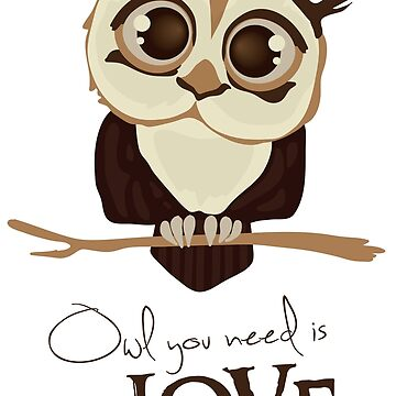 Owl you need is love by runningRebel