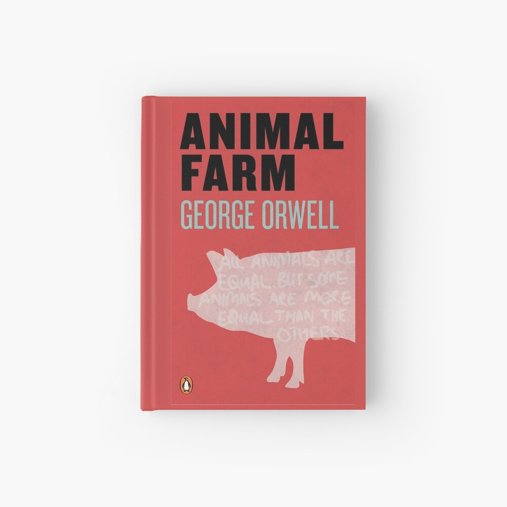 Animal Farm Cover Hardcover Journal By Ares286 Redbubble