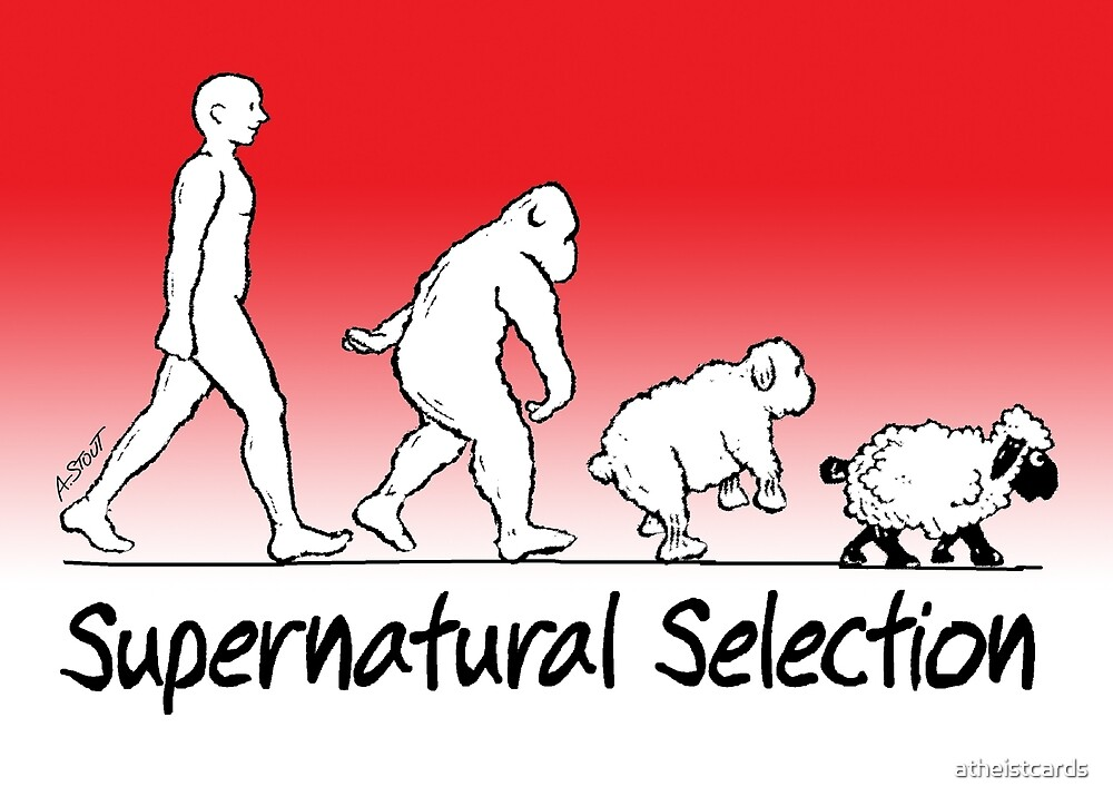 Supernatural Selection (on Light backgrounds) by atheistcards