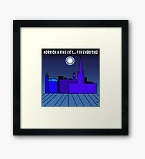 Norwich a Fine City For Everyone Framed Print
