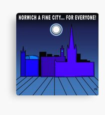 Norwich a Fine City For Everyone Canvas Print