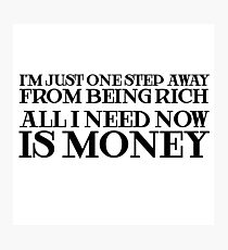 Money Humor Random Rich Ironic Cool Photographic Print