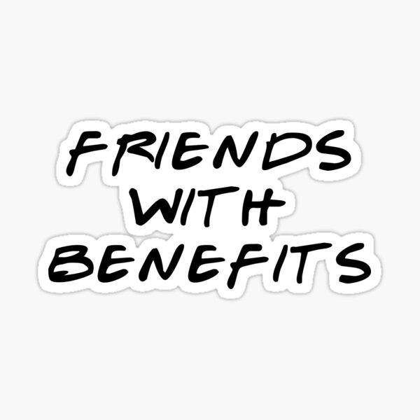 Sprüche friends with benefits Friends With