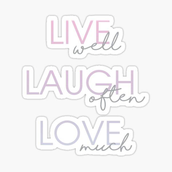 Live Laugh Love Stickers Redbubble