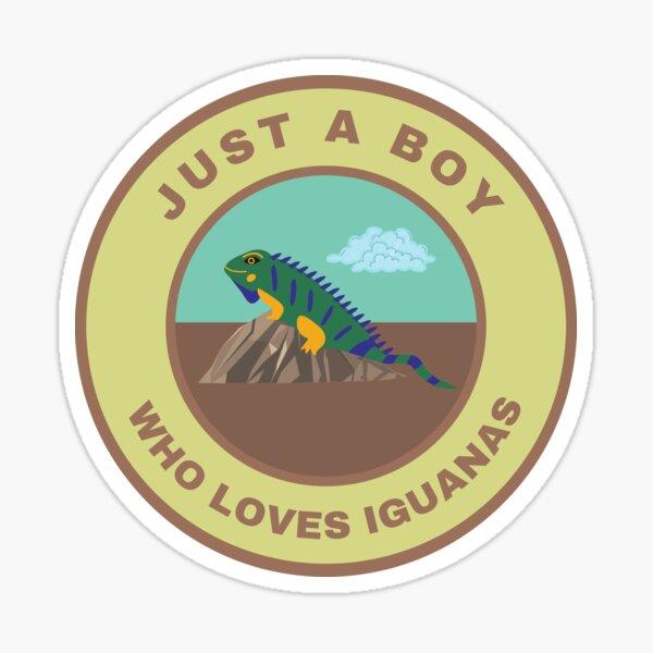 Just a boy who loves Iguanas Sticker