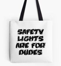 Safety Lights Are For Dudes | Ghostbusters Tote Bag
