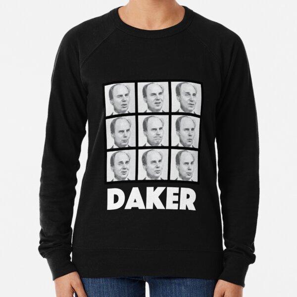 John Daker T-ShirtMy name is John Daker Lightweight Sweatshirt