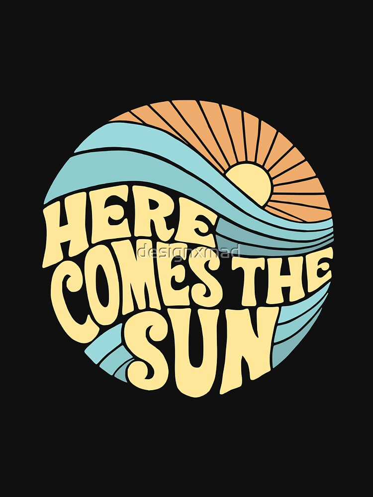 Groovy Here Comes the Sun by designxmad