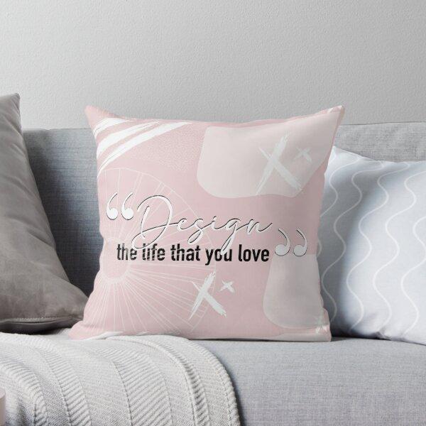quote life modern stile Throw Pillow