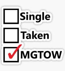 Single, Taken, MGTOW Sticker