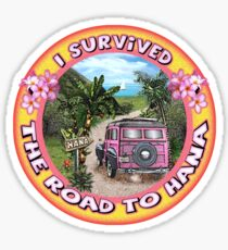 I survived the Road to Hana Sticker