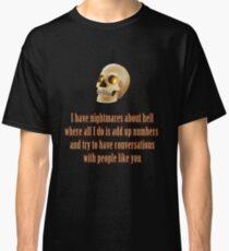 Bob's Nightmares Classic T-Shirt