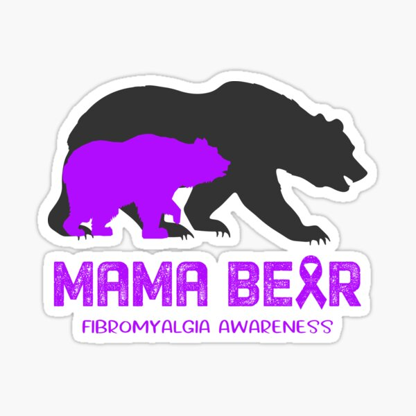 Fibromyalgia Awareness Mama Bear Support Fibromyalgia Sticker