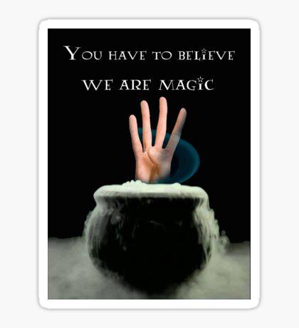 We Are Magic Sticker