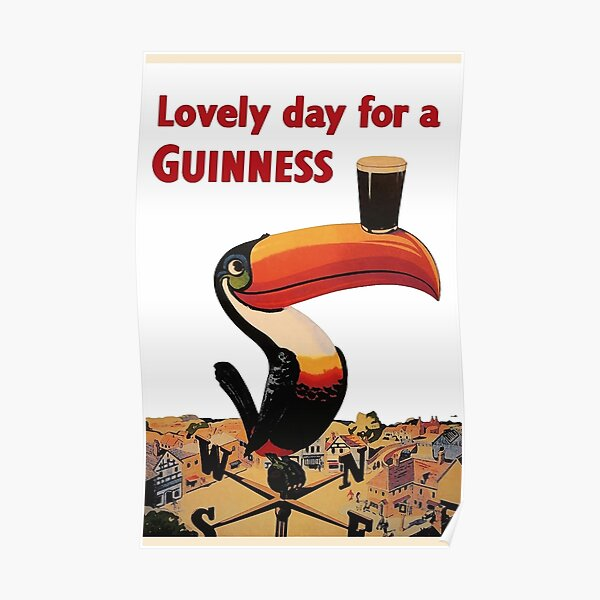 Lovely Day for A Guinness Vintage Beer Ads Poster