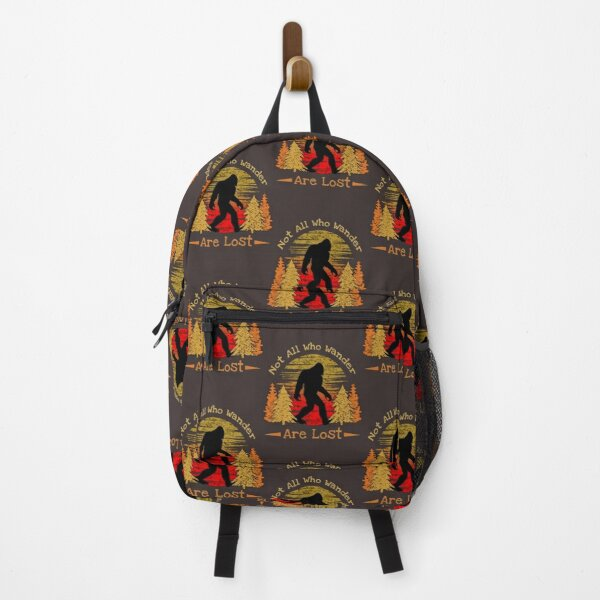 Vintage Bigfoot Sasquatch Not All Who Wander Are Lost    Gift Perfect   Bigfoot T-Shirt Backpack