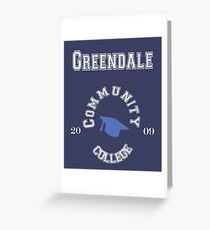 Commuinity- Greendale College Greeting Card