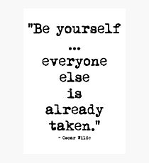 Oscar Wilde Be Yourself Photographic Print