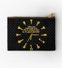 When golden time... Life Inspirational Quote Studio Pouch