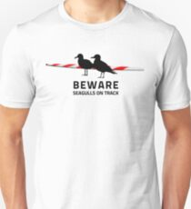 Beware, Seagulls on track T-Shirt
